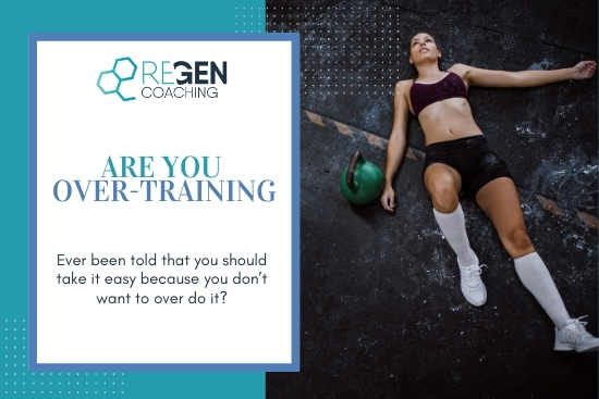 Are You Over Training