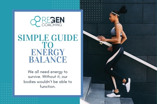 The Simple Guide To Energy Balance