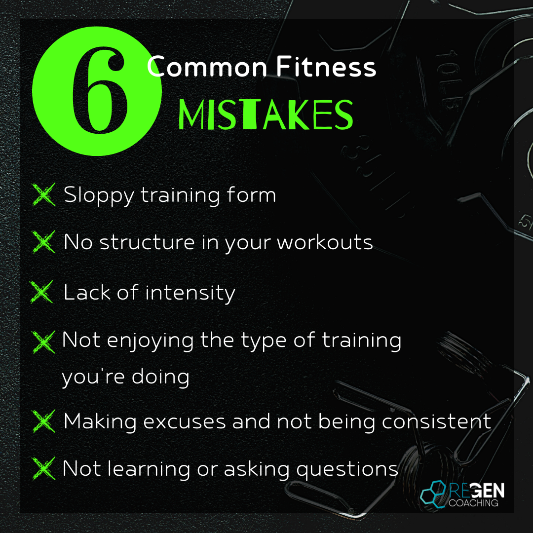 6 Common Fitness Mistakes