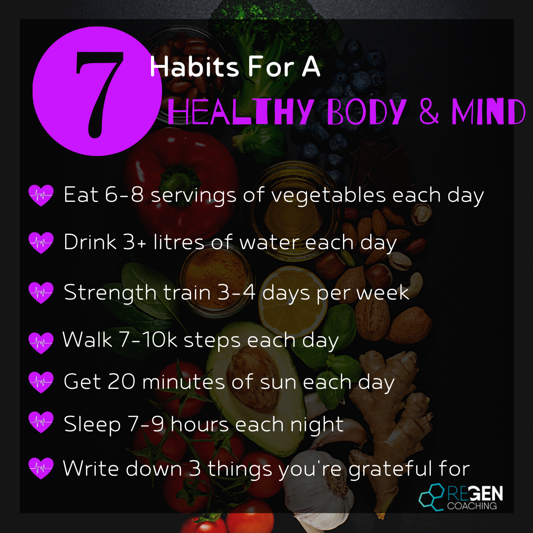 7 Habits For A Healthy Body & Mind