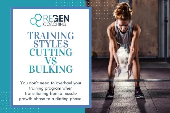 Training Styles - Cutting Vs Bulking